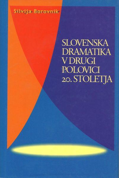 SlovenskaDramatikaVDrugiPolovici