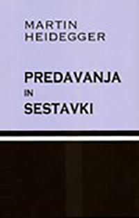 Heidegger_Predavanja_in_sestavki