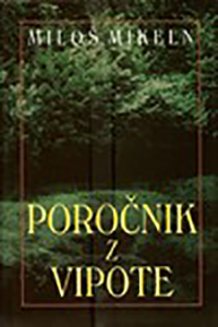 Mikeln_Porocnik_z_Vipote