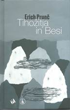Predstavitev pesniške zbirke Ericha Prunča Tihožitja in Besi